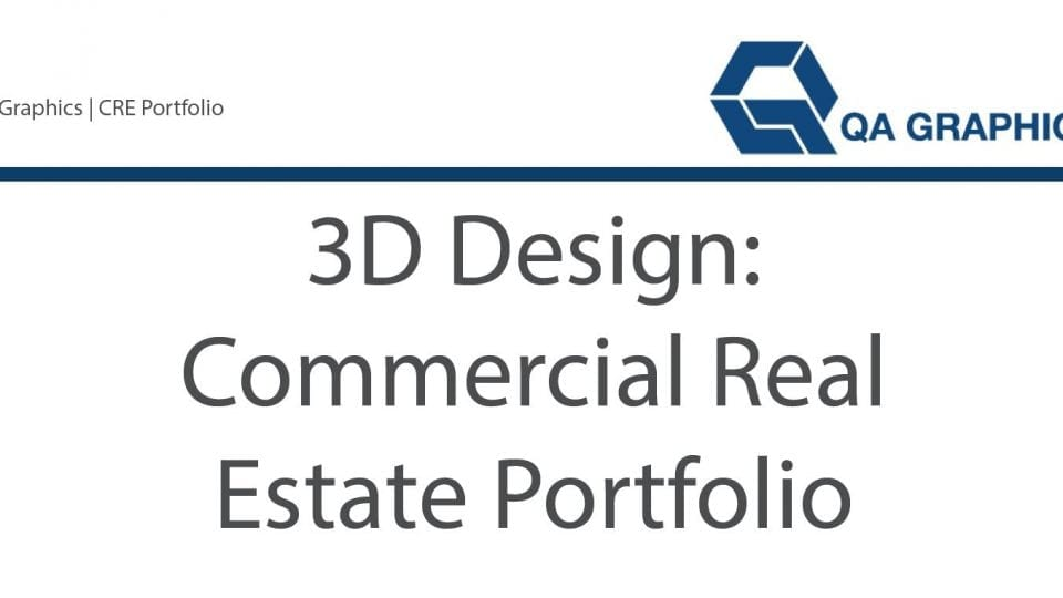 3D Commercial Real Estate Portfolio