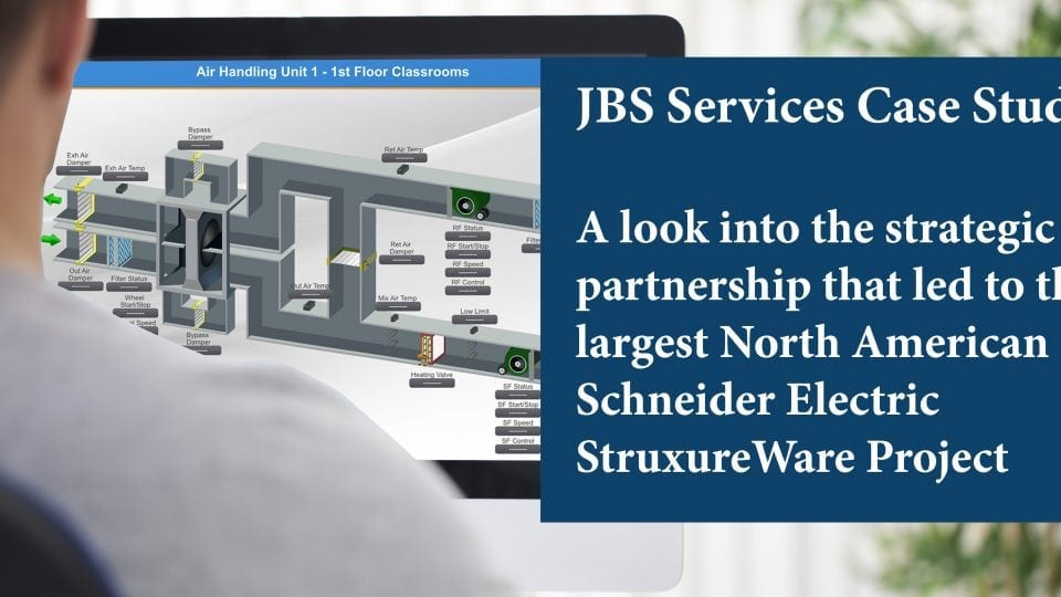 Case Study: Largest North American Schneider Electric Struxureware Project